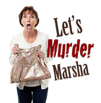 Rainbow Dinner Theatre - Let's Murder Marsha